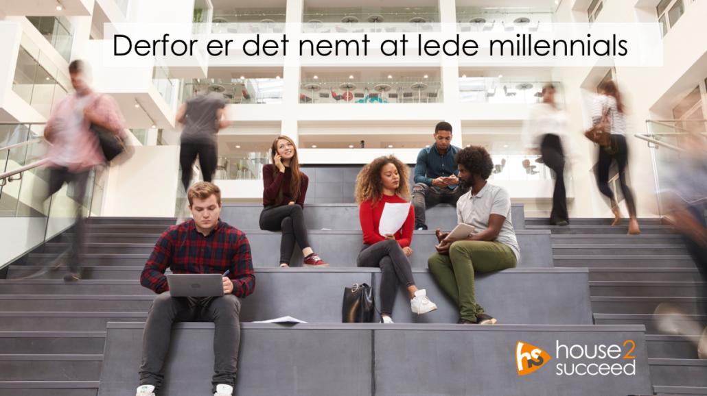 Derfor er det nemt at lede millennials