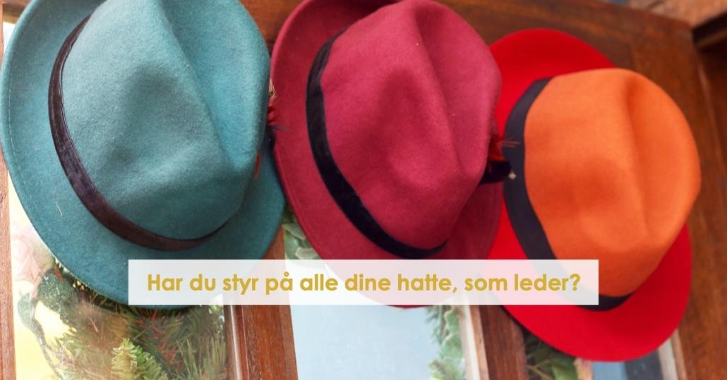 Har du styr på dine hatte som leder?